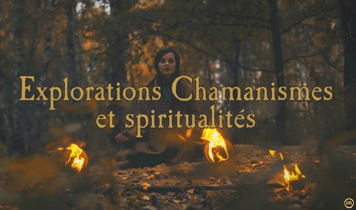 Explorations Chamanismes et spiritualités