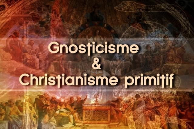 Gnosticisme & Christianisme primitif
