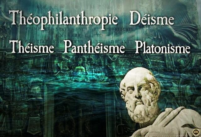 Platonisme, panthéisme, théisme, déisme et théophilanthropie