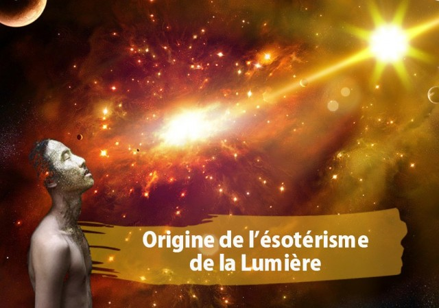 Origine de l'ésotérisme de la Lumière