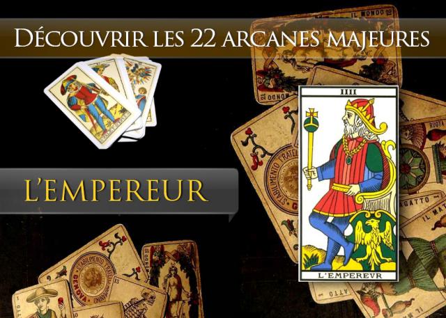 Tarot découvrir les arcanes : L'Empereur