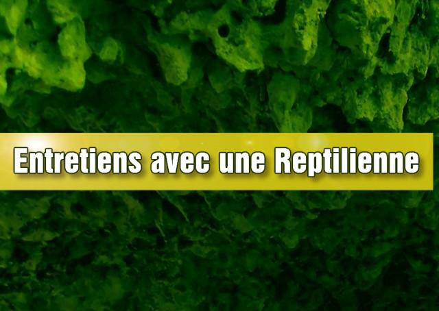 Entretiens avec une Reptilienne, traduction enrichie