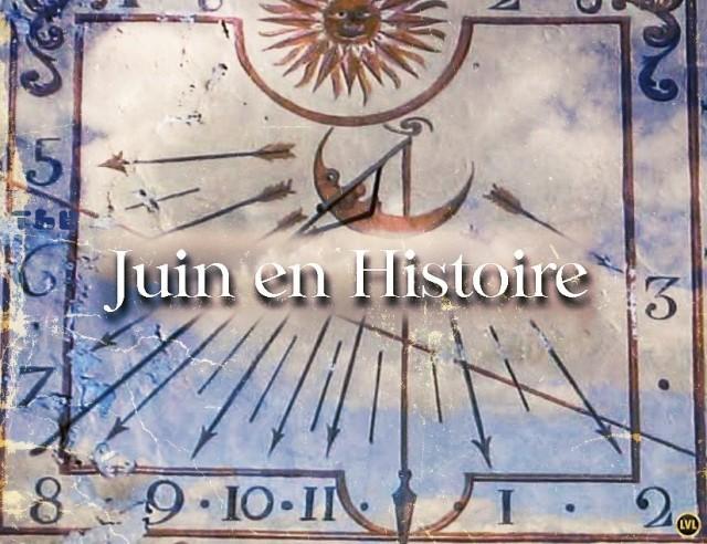 Juin en Histoire