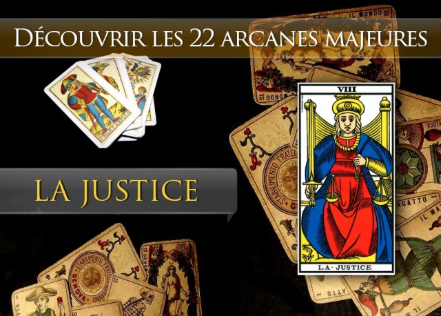 Tarot découvrir les arcanes : La Justice