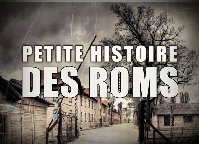 Petite Histoire des Roms