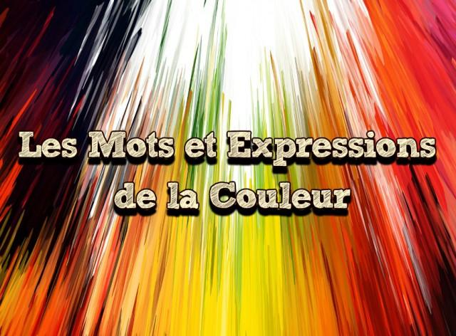 Les mots et expressions de la couleur