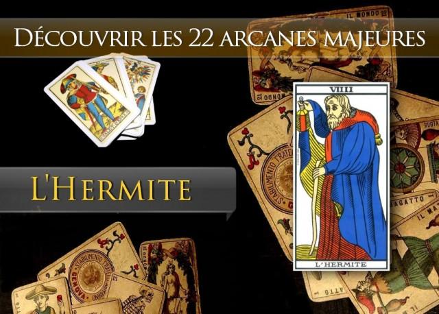 Tarot découvrir les arcanes : L'Hermite