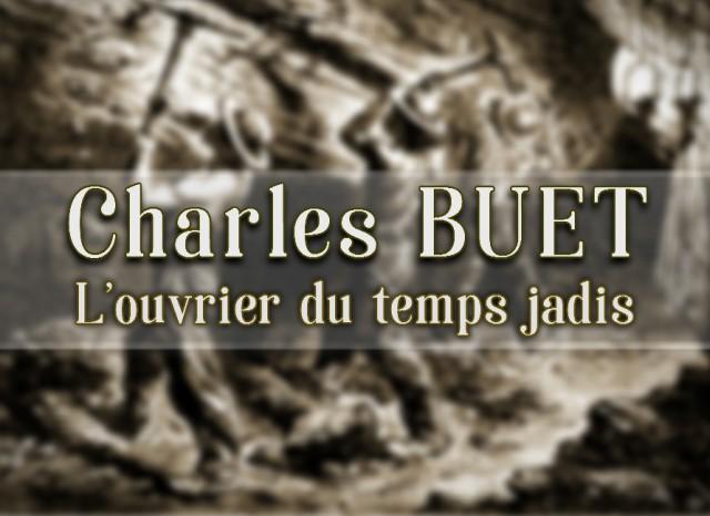 Charles BUET - L'ouvrier du temps jadis
