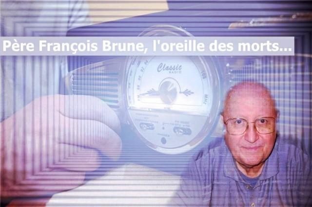 Père François Brune, l'oreille des morts