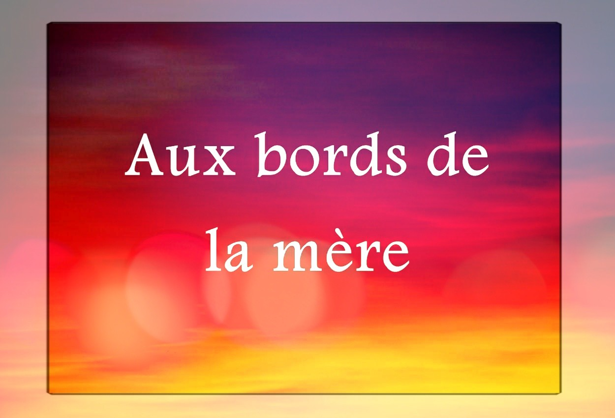 Aux-bords-de-la-mre