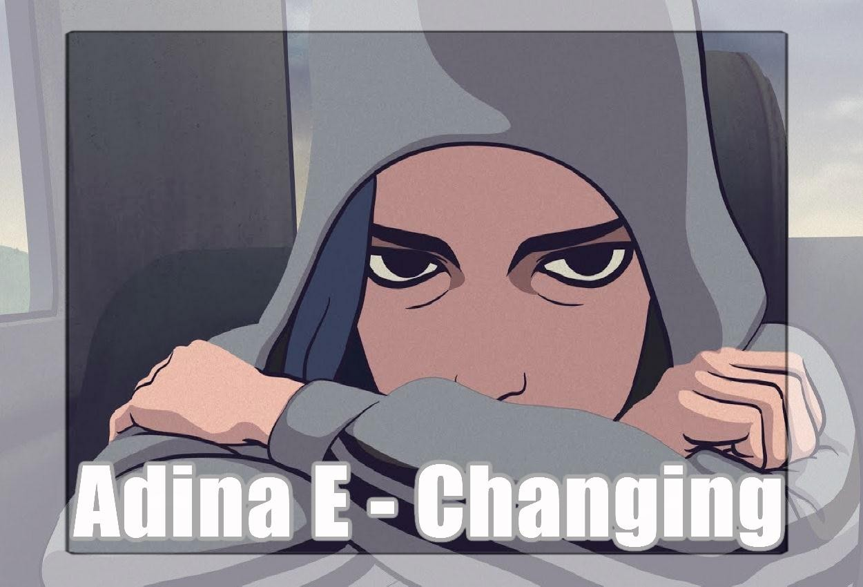 Adina E sort Changing, un titre qui donne la force d'oser