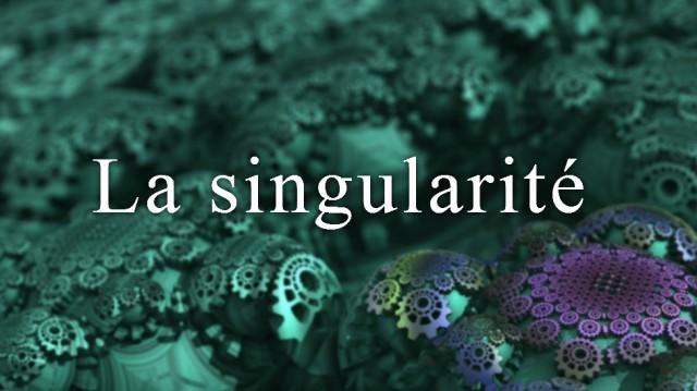 La singularité