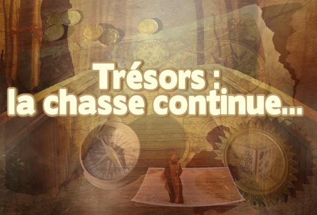 trsors-la-chasse-continue