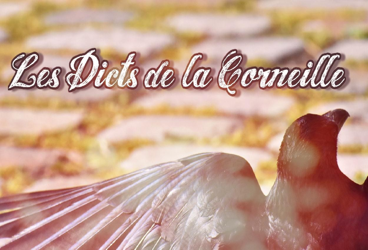 Les Dicts de la Corneille