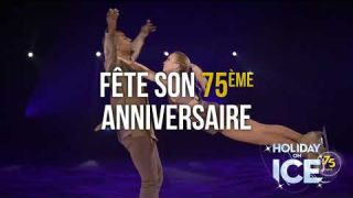 Holiday on Ice 75 ans - Nouveau spectacle 2019