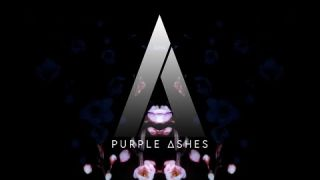 """PURPLE ASHES """"NOTHING IS BETTER"""""""