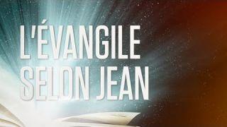 « L'évangile selon Jean » - Le Nouveau Testament / La Sainte Bible, Part. 4 VF Complet