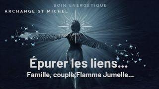 St Michel: Soin énergétique épurer les liens famille proche FJ