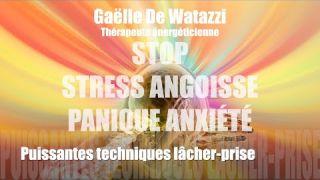 méditation guidée puissant lacher prise stop stress angoisse panique anxiete