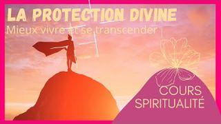 Tuto : La Protection Divine
