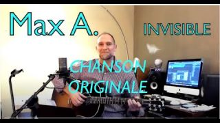 INVISIBLE - MAX A (Original Song) - Montpellier