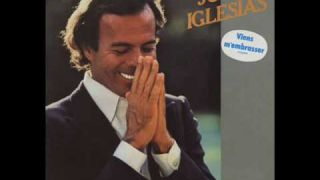 Julio Iglesias - Une Chanson Qui Revient