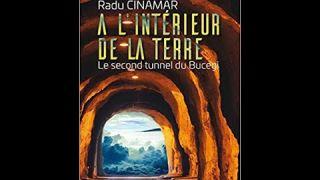 A l'intérieur de la Terre - Le second tunnel du Bucegi