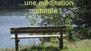 Méditation matinale...