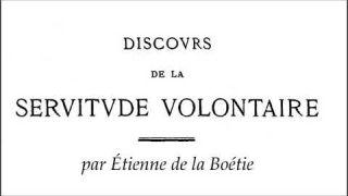 Discours de la servitude volontaire - Étienne de La Boétie