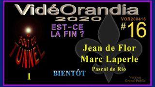 VOR200418 Au Bout du Tunnel ! avec Jean de Flor et Marc Laperle