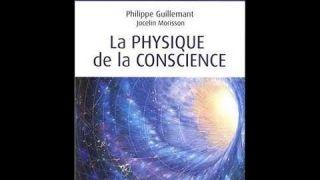 Guillemant et Morisson sur la physique de la conscience