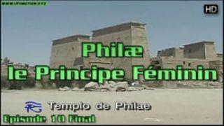 L'oeil d'Horus 10 : Philae, le Principe Féminin