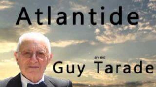 Atlantide avec Guy Tarade