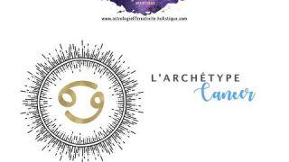 Cancer - Une brève histoire des archétypes zodiacaux (Astrologie)