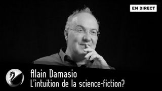 Alain Damasio : l'intuition de la science-fiction ?