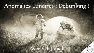 Anomalies Lunaires : Debunking !