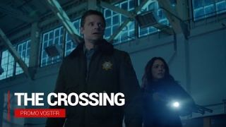 The Crossing S01 Promo VOSTFR