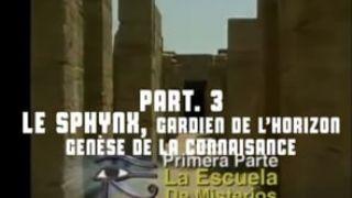L'oeil d'Horus 03 : Le Sphinx, Gardien de l'Horizon, Genèse de la Connaissance