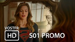 Supergirl S01 Promo VOSTFR (HD)