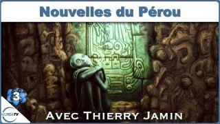 Nouvelles du Pérou avec Thierry Jamin - NURÉA TV