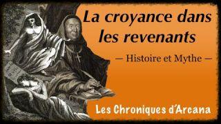 La croyance dans les revenants - Les Chroniques d'Arcana