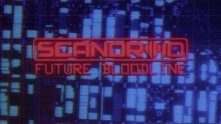 Scandroid - Future Bloodline (Official Lyric Video)