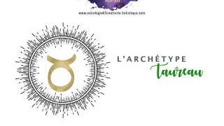 Taureau - Une brève histoire des archétypes zodiacaux (Astrologie)