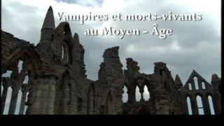 Vampires et morts-vivants au Moyen-Âge